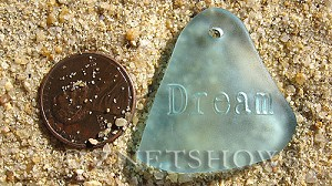Cultured Sea Glass engraved Pendants  <b>32x31mm</b> 28-Turquoise Bay flat freeform shape engraved or etched inspirational characters with `dream`   per  <b>1-pc-bag</b>